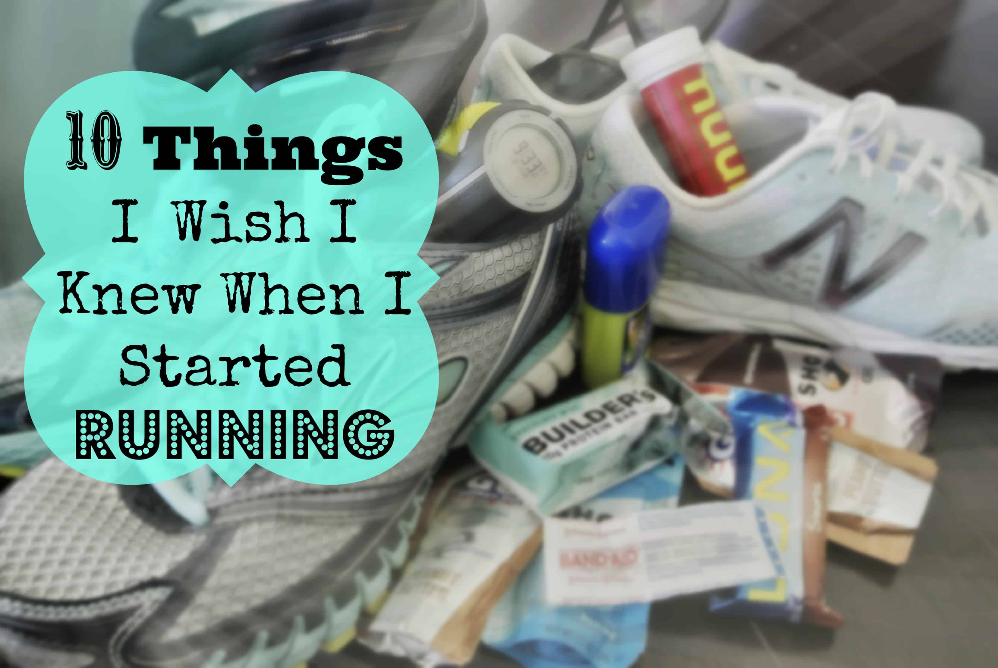 10 things when started running