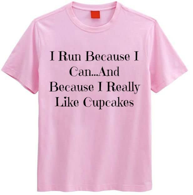 i_run_because_i_really_like_cupcakes_shirt